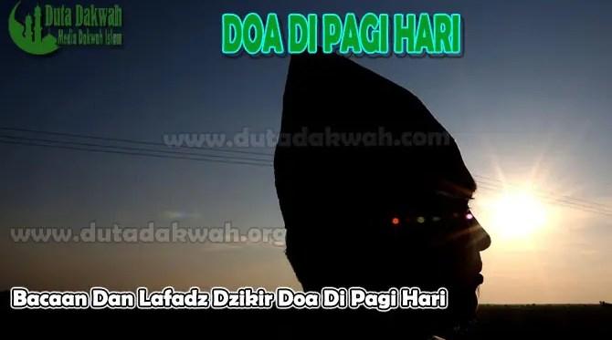 Doa-Dzikir-Pagi-dan-Faidah-Lafadz