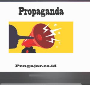 Propaganda-adalah-definisi-jenis-sifat-metode-contoh